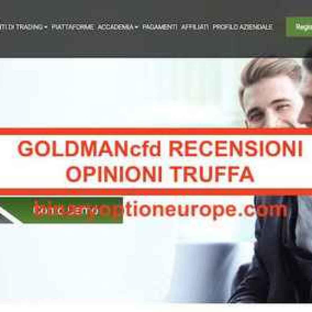 goldmancfd  truffa  broker truffa