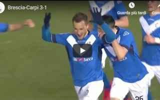 Serie B: brescia carpi video gol calcio