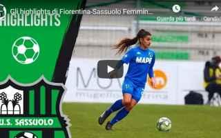 Serie minori: fiorentina  sassuolo  gol  video  calcio