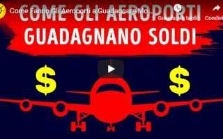 video  aeroporti  guadagnare  soldi