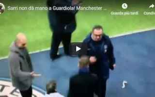 Calcio Estero: sarri guardiola video calcio inglese