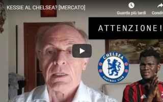 Calciomercato: video pellegatti kessie chelsea calcio