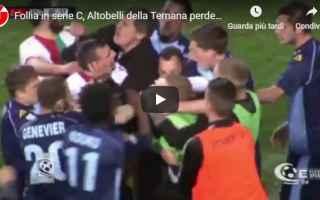 Serie minori: albinoleffa ternana video rissa calcio