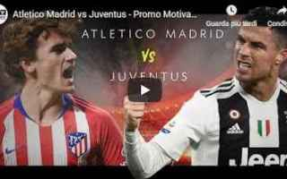 Champions League: madrid juventus juve calcio video