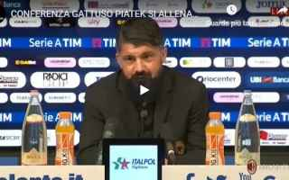 Serie A: milan gattuso piatek calcio video