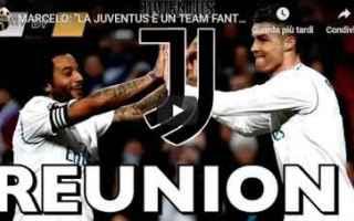Calciomercato: juventus marcelo juve video calcio