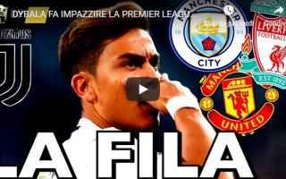 Calciomercato: dybala juve juventus calcio video