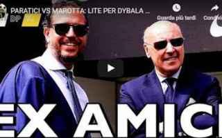 Calciomercato: paratici  marotta  calcio  video