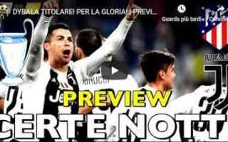 Champions League: juventus juve dybala calcio video