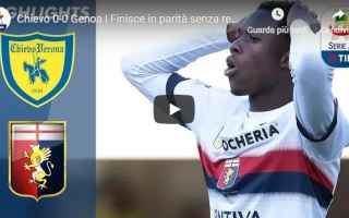 Serie A: chievo genoa video gol calcio