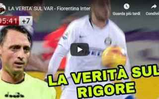 Calcio: fiorentina  inter  video  var  calcio
