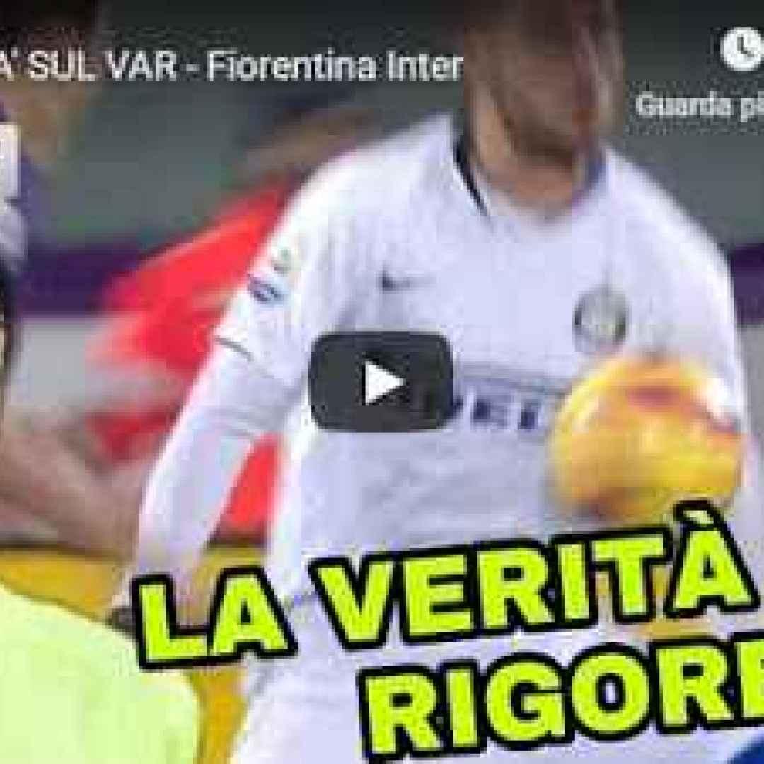 fiorentina  inter  video  var  calcio