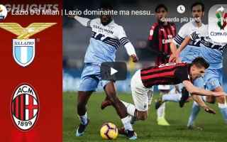 Coppa Italia: lazio milan video calcio highlights