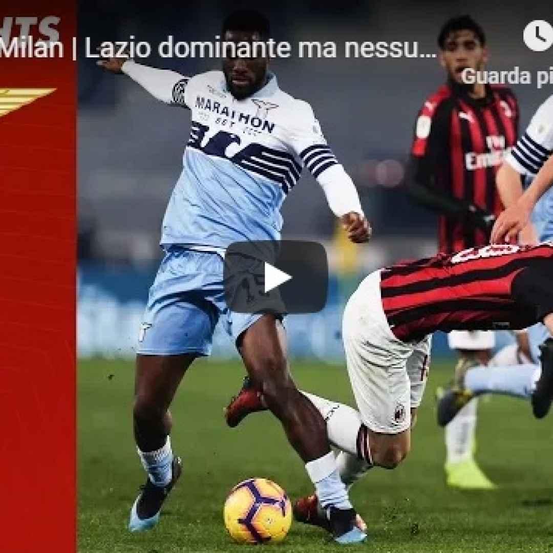 lazio milan video calcio highlights