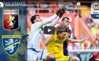 Serie A: genoa frosinone video gol calcio