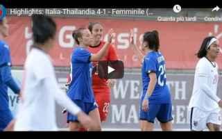 Nazionale: italia thailandia video gol calcio