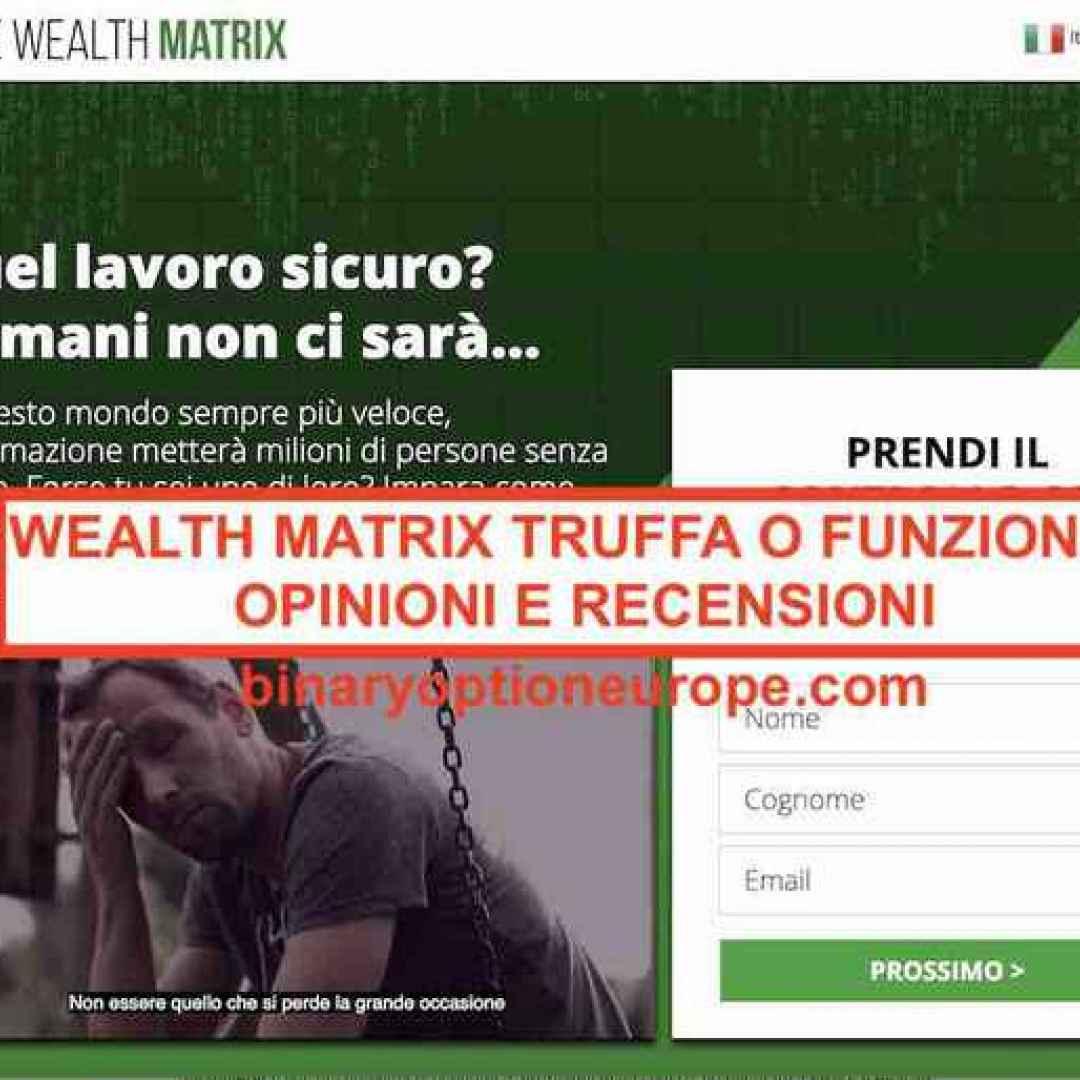 wealth matrix  truffa  opinioni  scam
