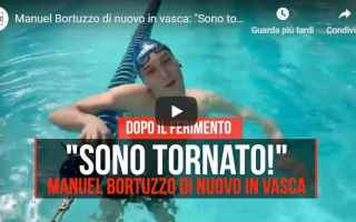 manuel bortuzzo nuoto video sport