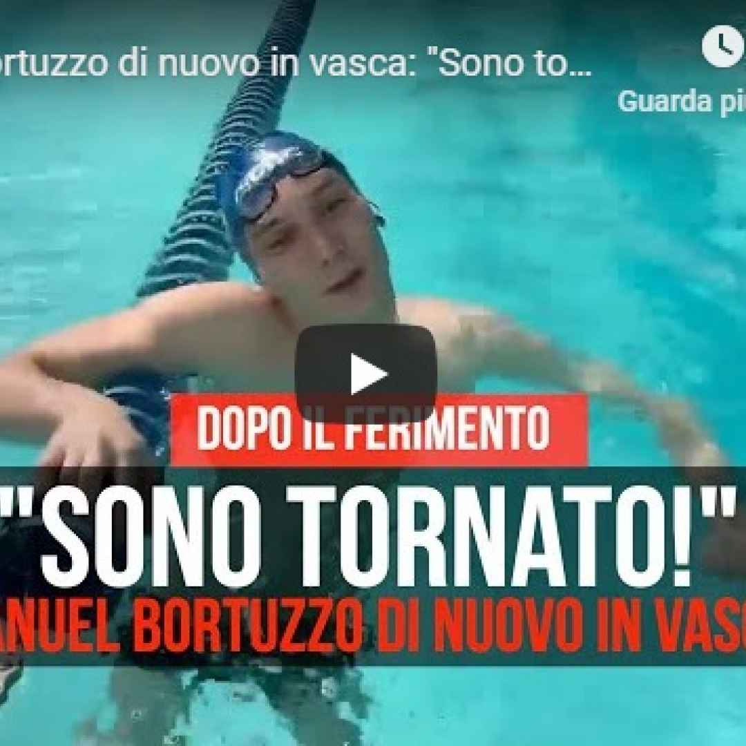 manuel bortuzzo nuoto video sport