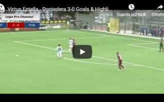 Serie minori: entella pontedera video gol calcio