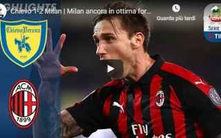 Serie A: chievo milan video gol calcio