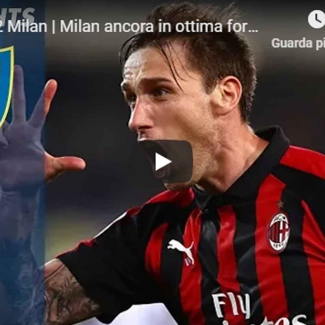 chievo milan video gol calcio