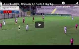 Serie minori: juventus albissola video gol calcio
