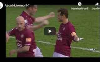 Serie B: ascoli livorno video gol calcio