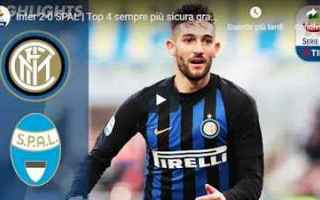 Serie A: inter spal video gol calcio