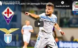 Serie A: fiorentina lazio video gol calcio