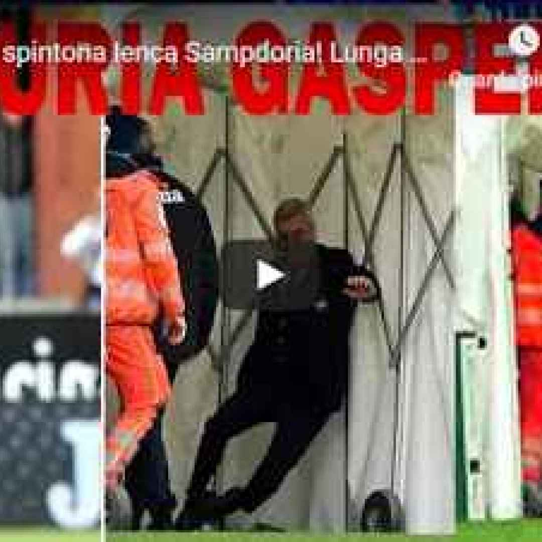 sampdoria atalanta video gasperini