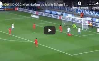 Calcio Estero: balotelli video gol calcio francia
