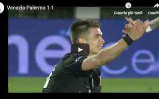 Serie B: venezia palermo video gol calcio