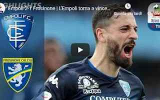 Serie A: empoli frosinone video gol calcio