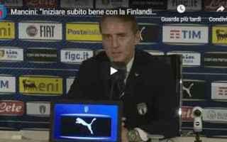 Nazionale: mancini video nazionale italia calcio