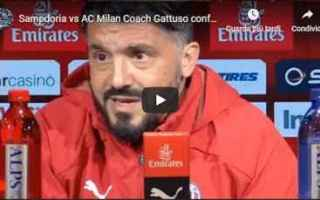 Serie A: video conferenza gattuso milan calcio
