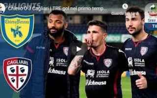 Serie A: chievo cagliari video gol calcio