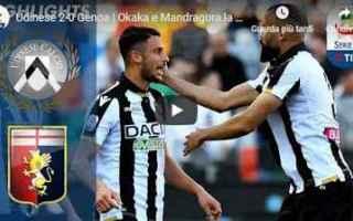 Serie A: udinese genoa video gol calcio