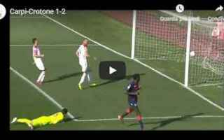 carpi crotone video gol calcio