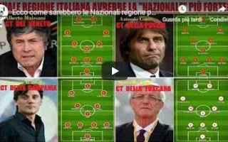 Nazionale: italia  nazionali  video  calcio  regioni
