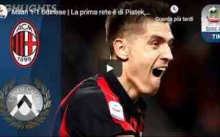 Serie A: milan udinese video calcio gol