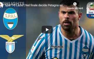 Serie A: spal lazio video calcio gol