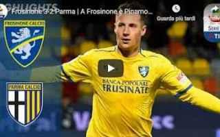 Serie A: frosinone parma video calcio gol