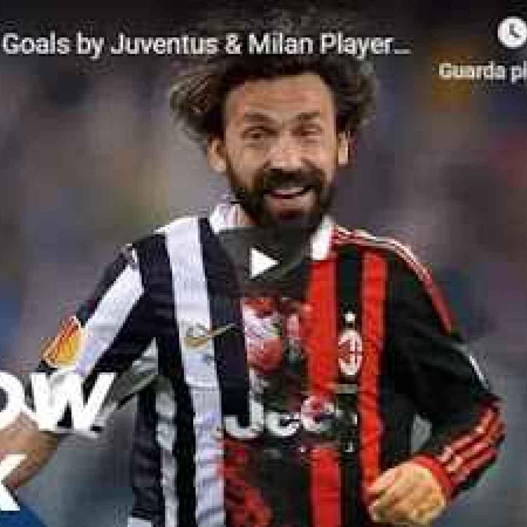 juventus milan video calcio gol