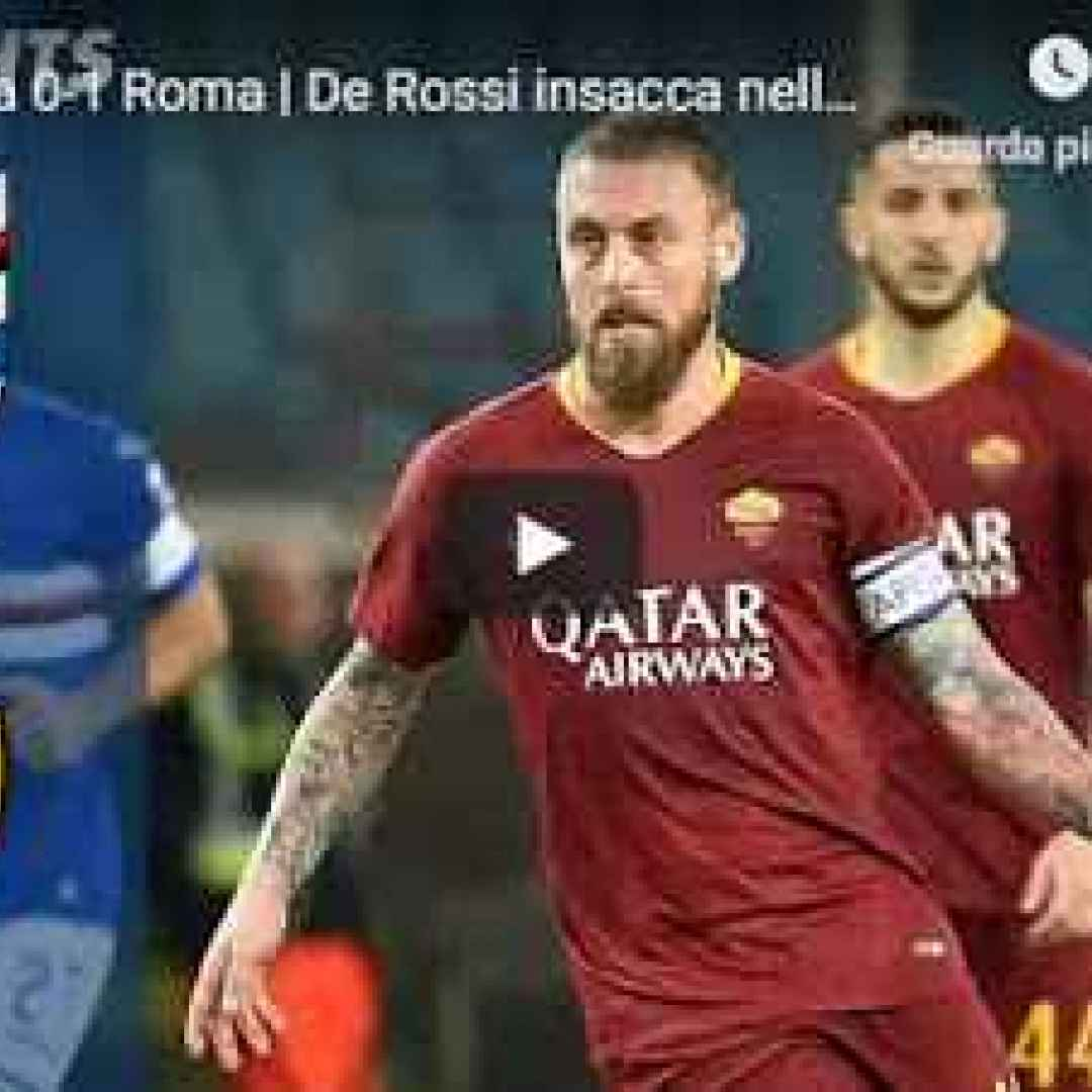 sampdoria roma video gol calcio