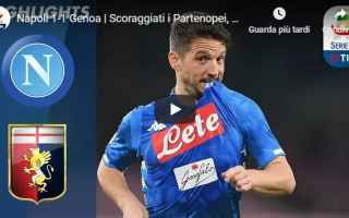 Serie A: napoli genoa calcio video gol