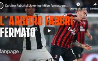 Serie A: arbitro video juventus milan calcio