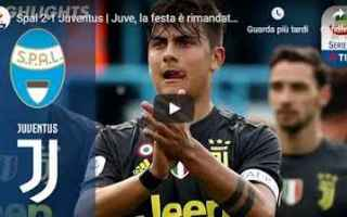Serie A: spal juventus video calcio gol