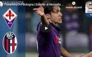 Serie A: fiorentina bologna video calcio