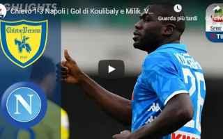 Serie A: chievo napoli video gol calcio